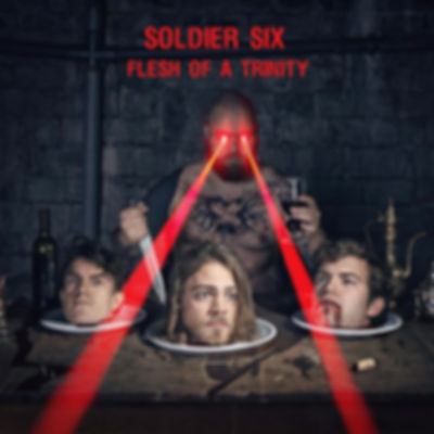 Soldier Six - Flesh of a Trinity