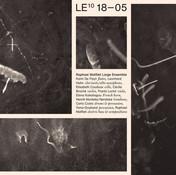 Raphael Malfliet Large Ensemble – LE10 18-05