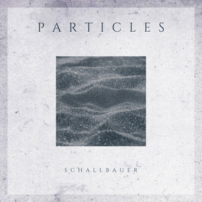 PARTICLES - EP - OUT NOW