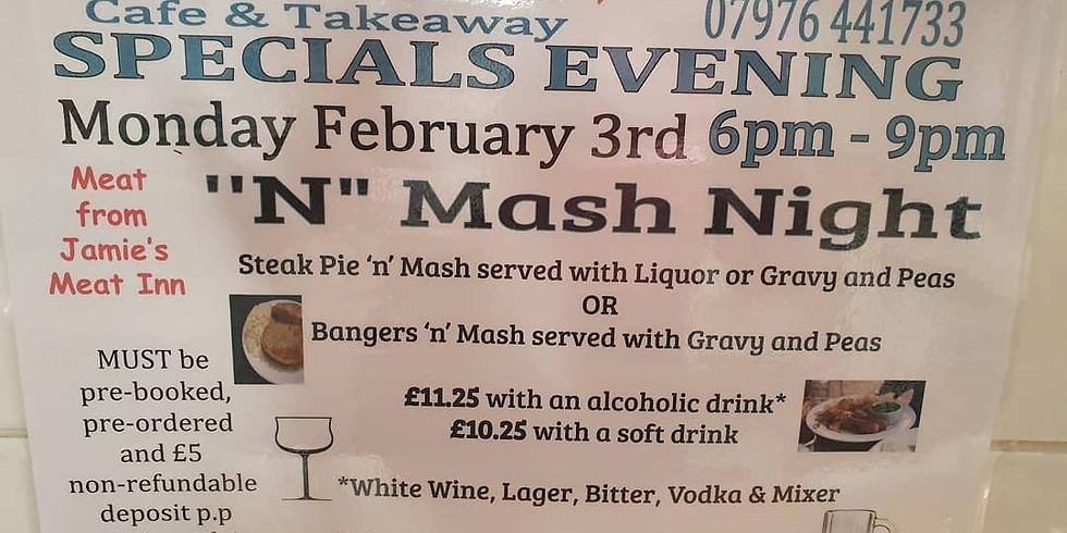 Ree's Specials Evening: 'N' Mash Night