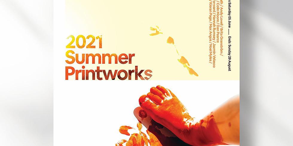 Summer Printworks Exhibition 2021