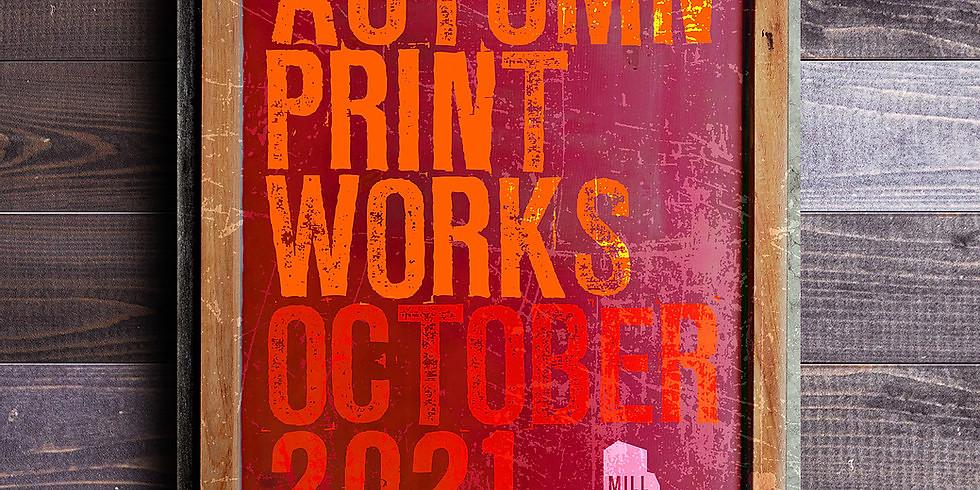 Autumn Printworks Exhibition 2021