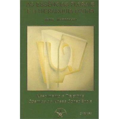 Livro As Essências Floral e a Hierarquia Divina -