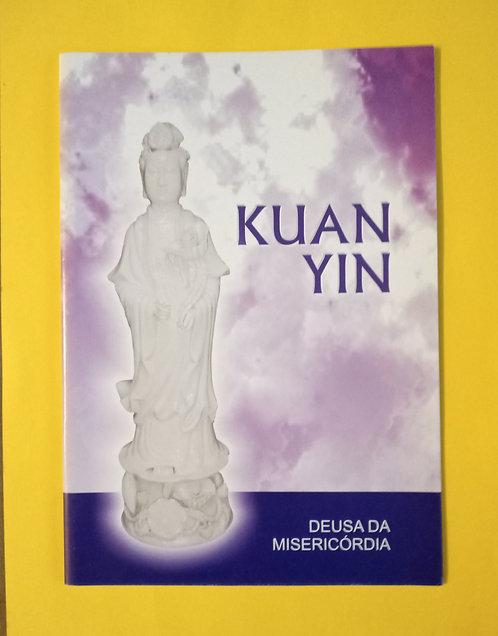 Kuan Yin - Deusa da Misericórdia