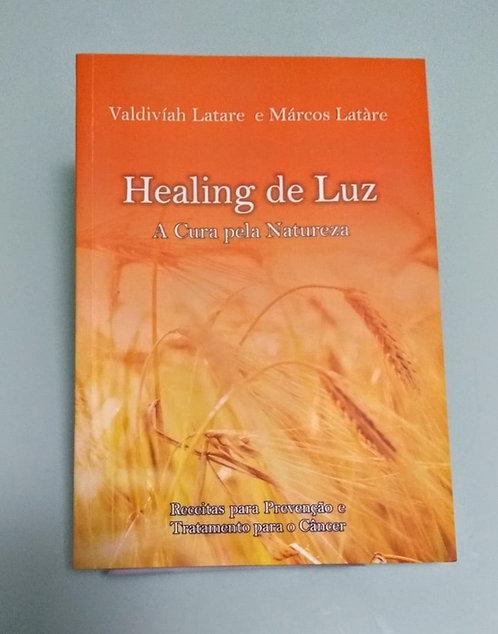 Livro Healing de Luz - A Cura pela Natureza