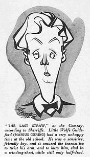 Marius Goring caricature as Wolfe Guldeford in The Last Straw October 1937