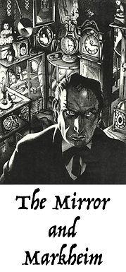 The Mirror and Markheim 1955