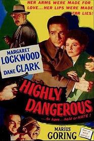 Highly Dangerous 1950.jpg
