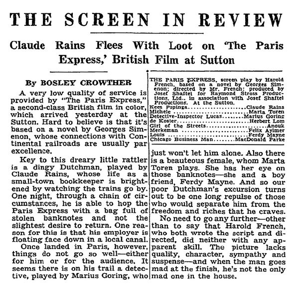 The Man Who Watched Trains Go By review by Bosley Crowther in The New York Times 6 June 1953