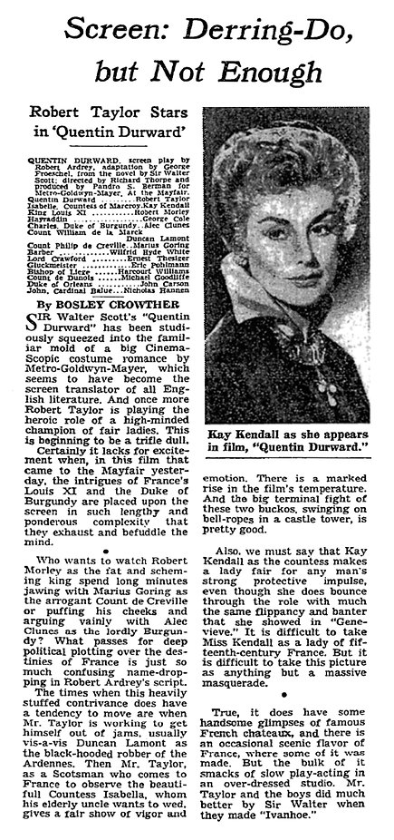 Quentin Durward review by Bosley Crowther in The New York Times 24 November 1955