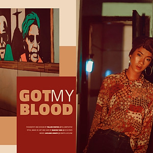 Got my Blood | For Catarina Mag