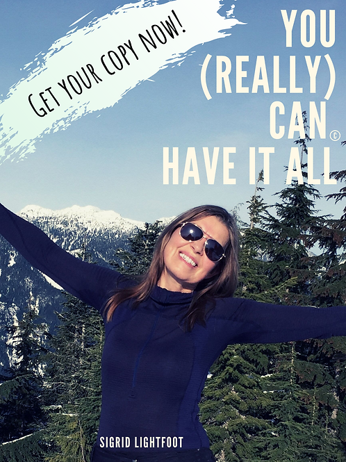 You (Really) Can Have It All