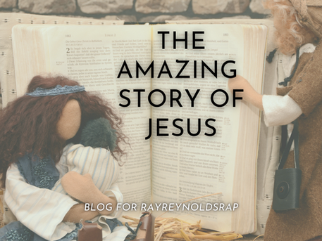 The Amazing Story of Jesus