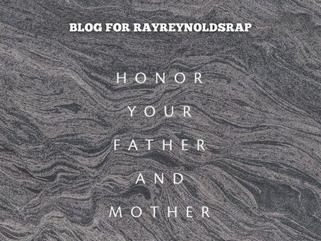 Honor Your Father & Mother