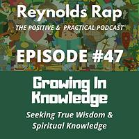 RR47 - Growing in Knowlege