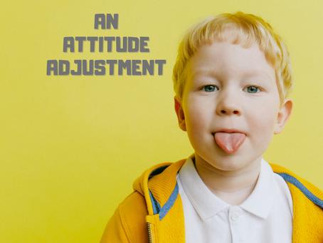 An Attitude Adjustment