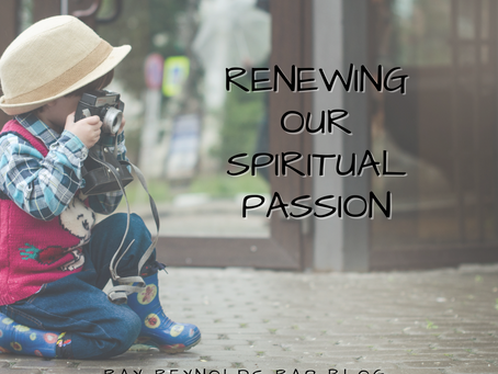 Renewing Our Spiritual Passion
