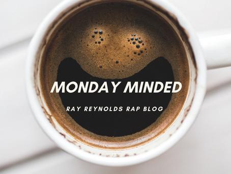 Monday Minded