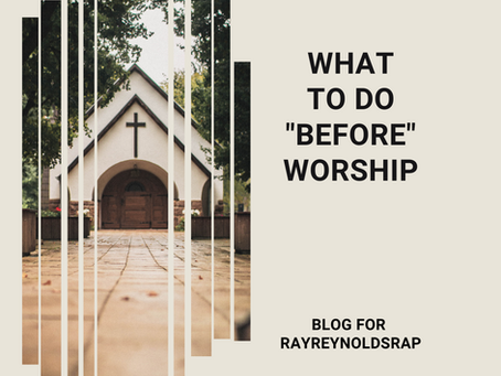What To Do Before Worship