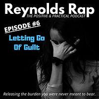 RR06 - Letting Go of Guilt.jpg