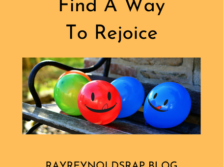 Find A Way to Rejoice