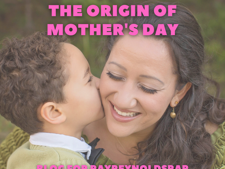 The Origin of Mother's Day