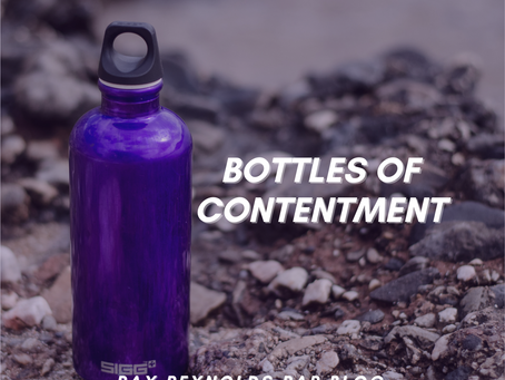 Bottles of Contentment