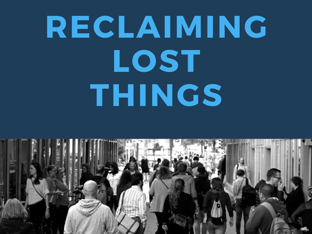 Reclaiming Lost Things