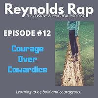 RR12 - Courage Over Cowardice.jpg