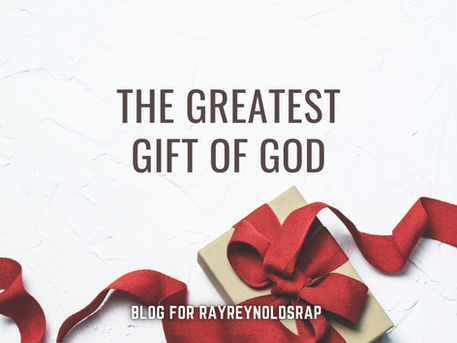 The Greatest Gift of God