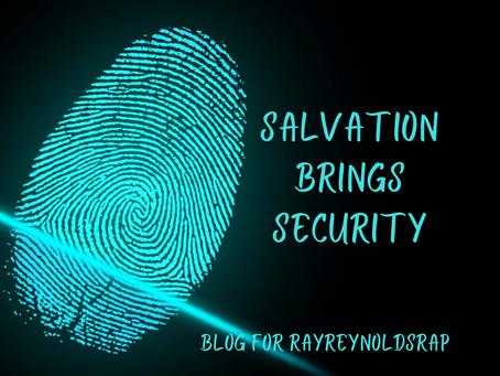 Salvation Brings Security