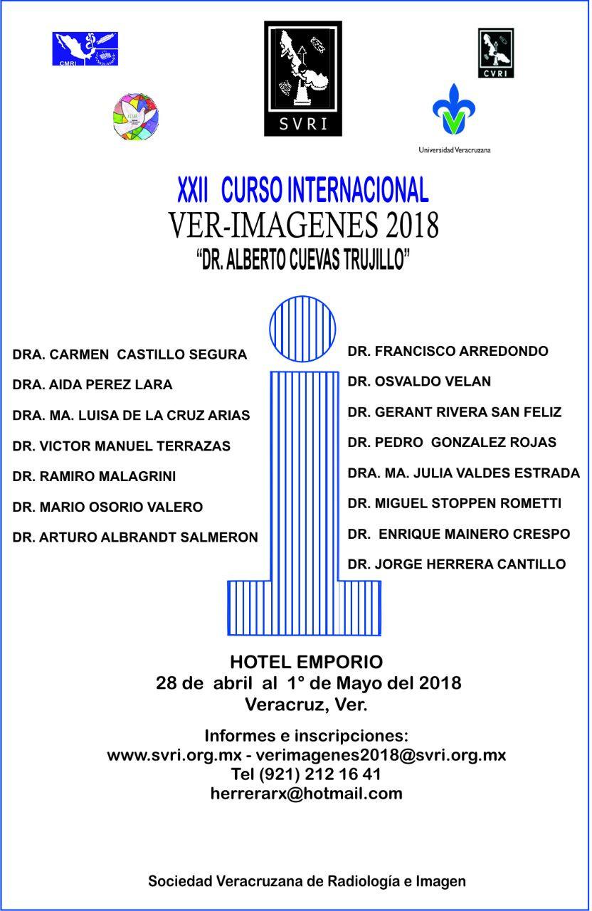 """XXII Curso Internacional Ver Imagenes 2018 """"Dr. Alberto Cuevas Trujillo"""""""