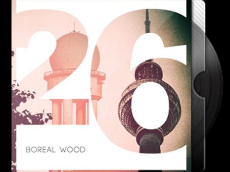 BOREAL WOOD - 26 EP