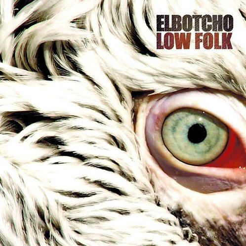 EL BOTCHO / LOW FOLK EP
