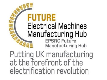 Future Electrical Machines Manufacturing Hub