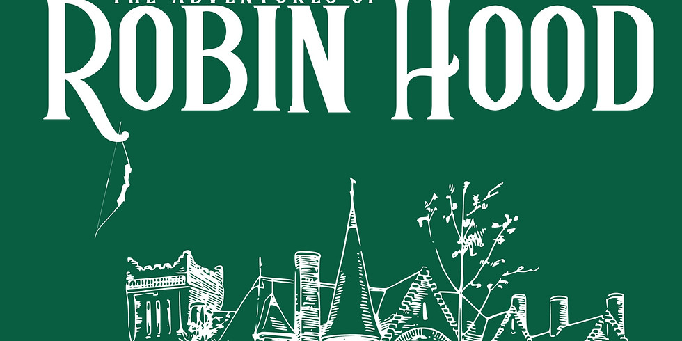 TICKETS (Morning Performance) - Robin Hood