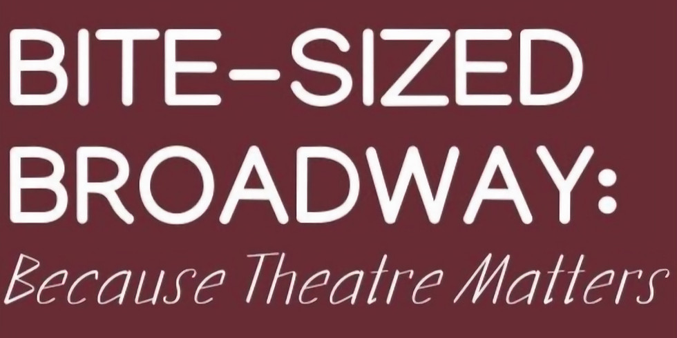 The Summer Stage: BITE-SIZED BROADWAY