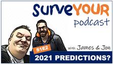 S1E2 - 2021 Predictions 11.01.21