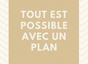 Tout est possible avec un plan