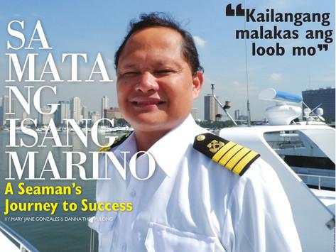 SA MATA NG ISANG MARINO: A Seaman's Journey to Success
