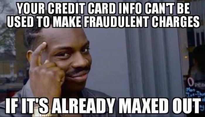 meme: credit card maxed out