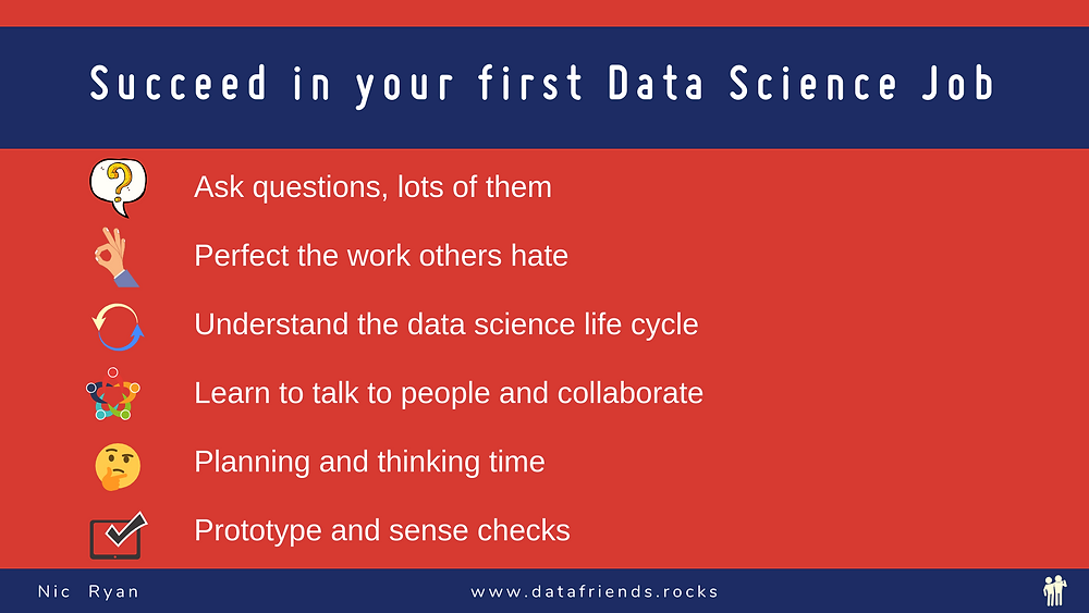 Succeed in your first data science job summary