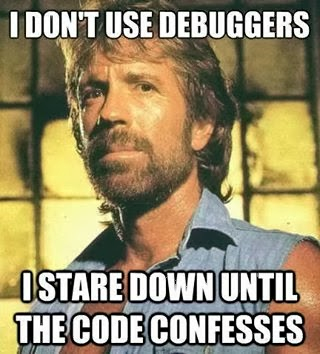 I don't use debuggers I stare down until the code confesses