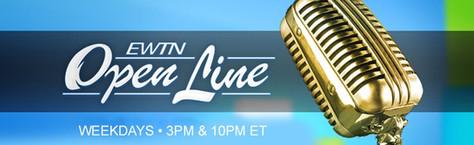 EWTN Open Line • 2-3 p.m., Weekdays