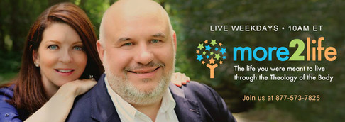 More 2 Life wth Dr. Greg and Lisa Popcak • 9-10 a.m., Weekdays
