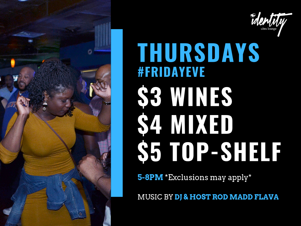 Thursdays @ Identity Ultra Lounge