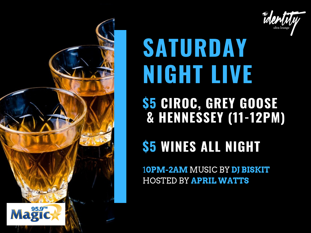 Saturday Night Live @ Identity Ultra Lounge
