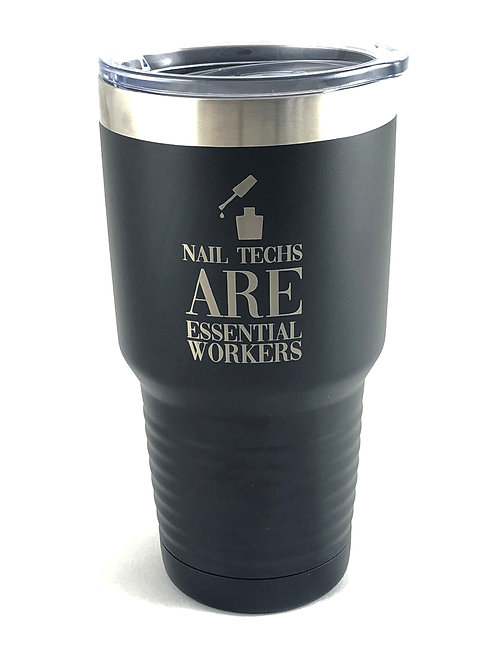 Nail Technicians ARE Essential Workers Tumbler and Coaster