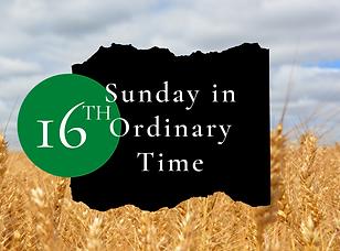07.19.20, 16th Week of OT, Mass Program,