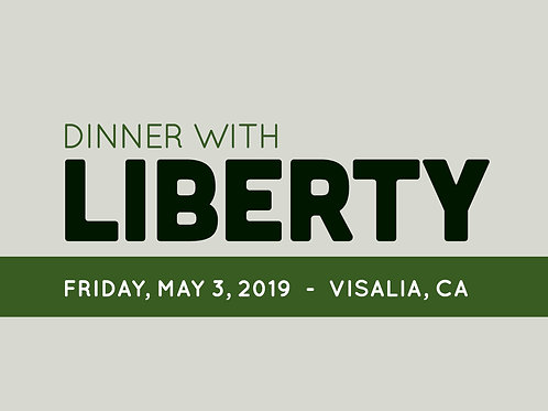 Ticket for 2019 Dinner with Liberty in Visalia